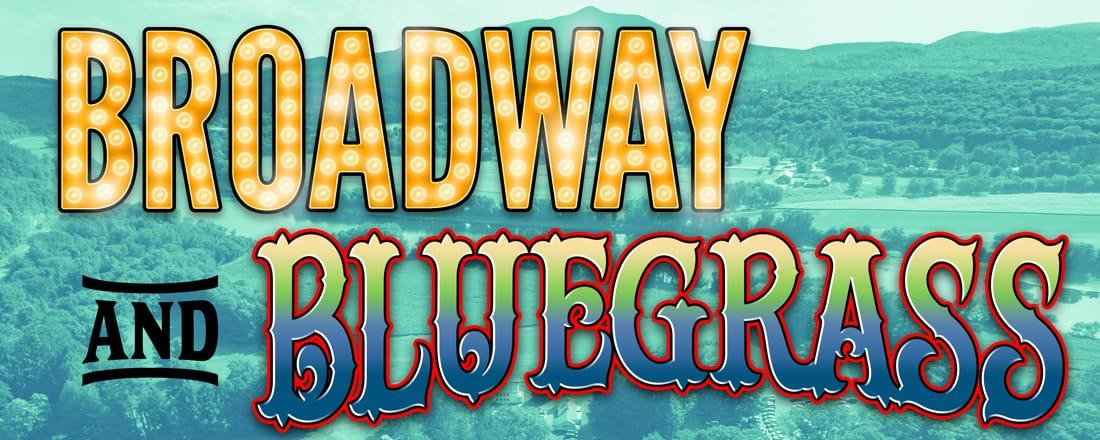 Broadway and Bluegrass
